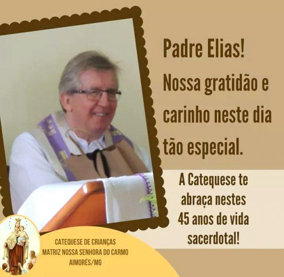 Celebração dos 45 Anos de Sacerdócio de Pe. Elias