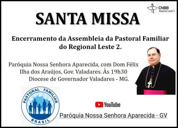 Assembleia Anual do Regional Leste 2 da Pastoral Familiar